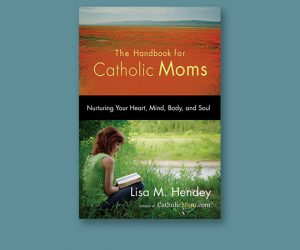 Handbook for Catholic Moms Cover