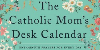 Check Out My Newest Project: The Catholic Mom's Desk Calendar