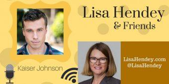 Lisa Hendey & Friends Podcast #05: Kaiser Johnson