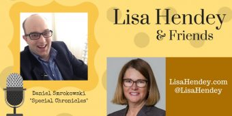 """Daniel Smrokowski """"Special Chronicles: Choose to Include"""" – Lisa Hendey & Friends Episode 25"""