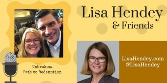 Unbroken: Path to Redemption – Lisa Hendey & Friends Episode 26