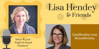 """Katie Miller """"Sight & Sound Theatres"""" – Lisa Hendey & Friends – Episode 37"""